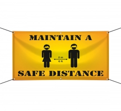 Maintain a Safe Distance Vinyl Banners