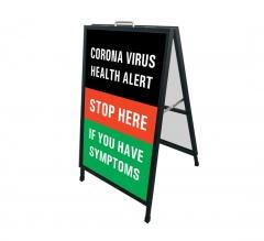 Coronavirus Stop Here if you have Symptoms Metal Frames