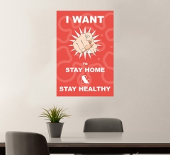 Stay at Home Stay Healthy Vinyl Posters