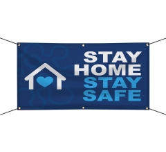 Stay at Home Stay Healthy Vinyl Banners
