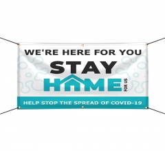 Stay Home For Us Stop the Spread Vinyl Banners