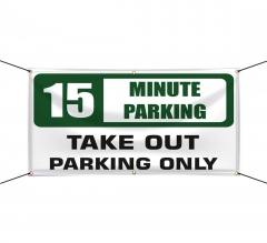 Take Out Parking Only Vinyl Banners