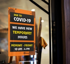 New Temporary Hours due to Covid-19 Window Clings