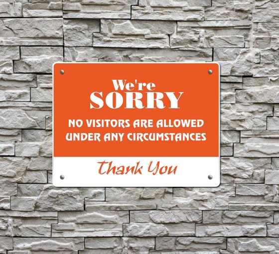 Sorry No Visitors Allowed Compliance Signs