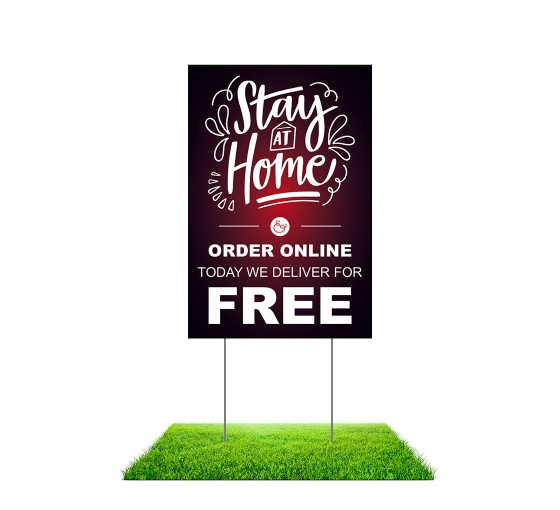 Stay at Home Order Online Yard Signs (Non reflective)