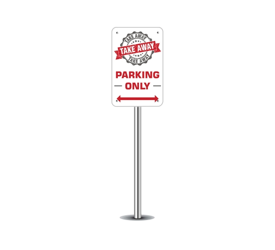 Take Away Parking Only Parking Signs